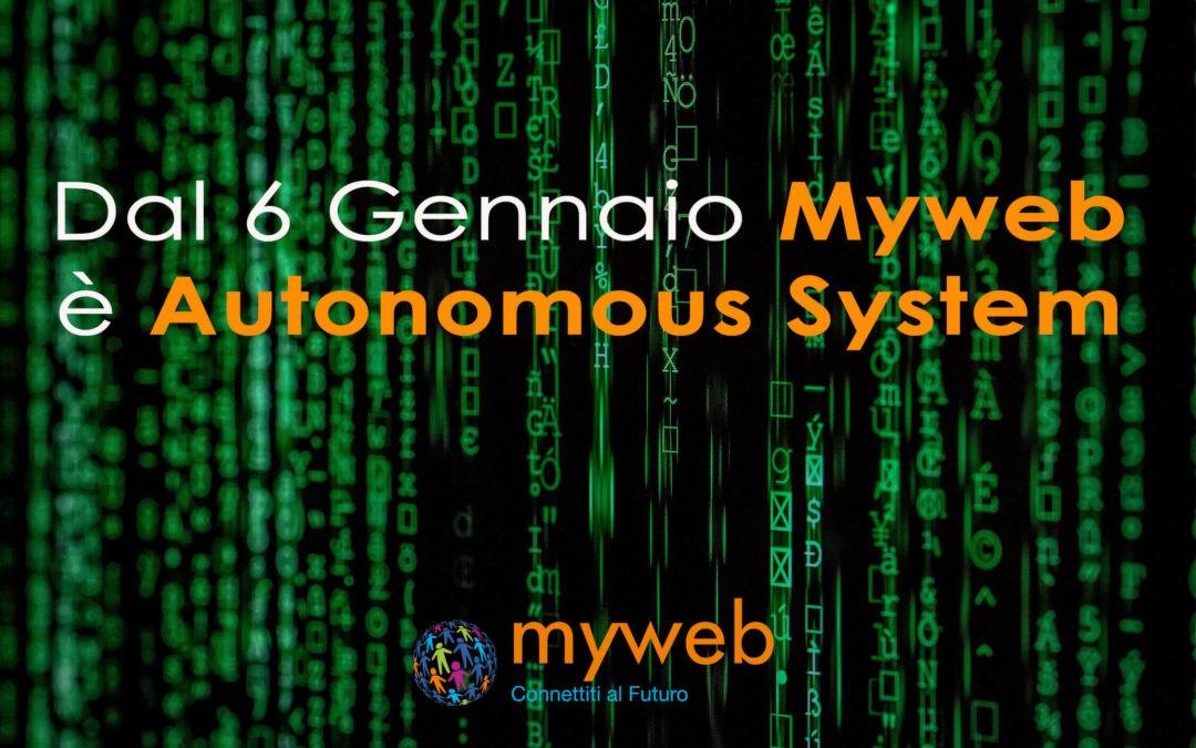 Dal 6 Gennaio Myweb è Autonomous System